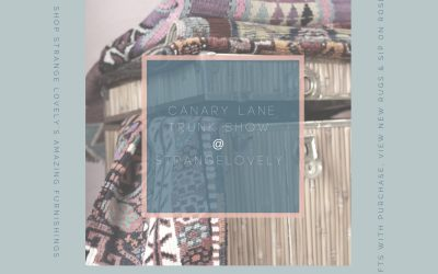 Strangelovely to Host Canary Lane Trunk  Show